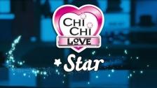 Chi Chi Love Star